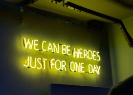 We can be heroes just for one day